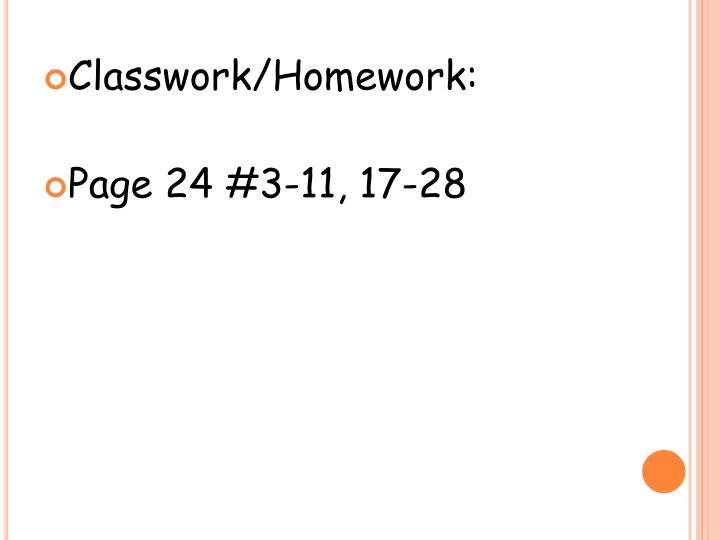 Classwork/Homework:
