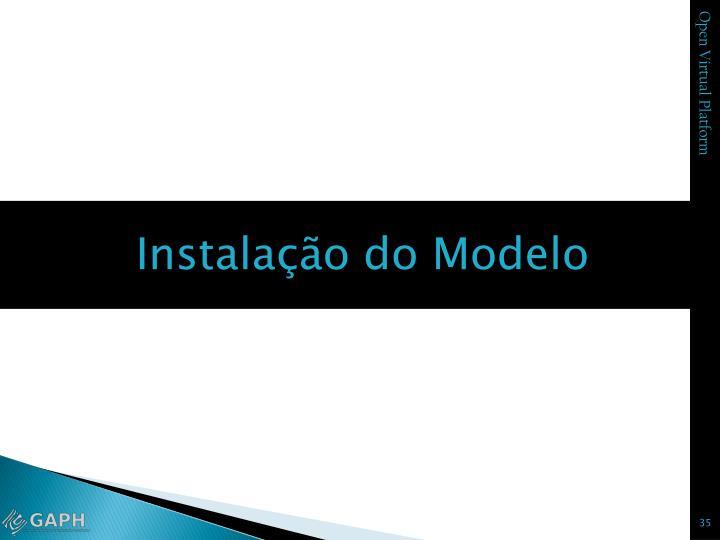 Instalação do Modelo