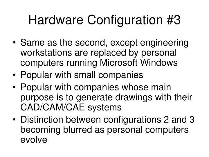 Hardware Configuration #3