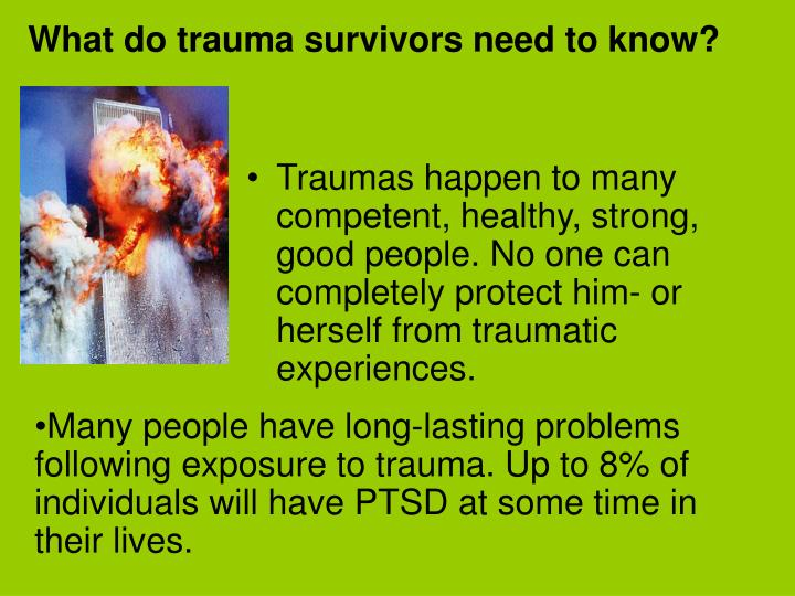 What do trauma survivors need to know?