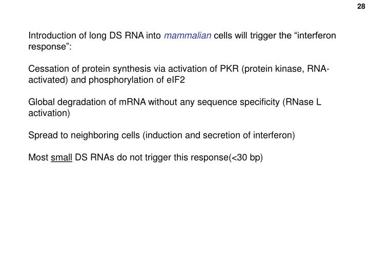 Introduction of long DS RNA into