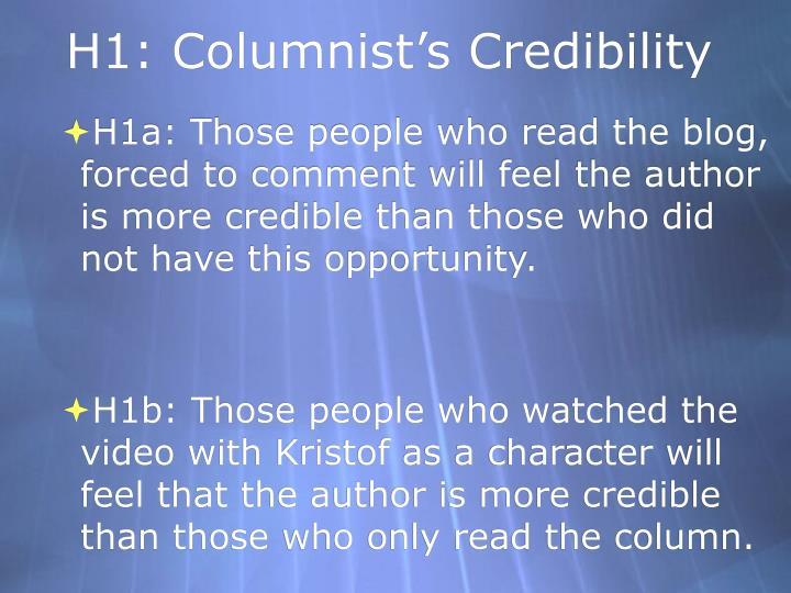 H1: Columnist's Credibility
