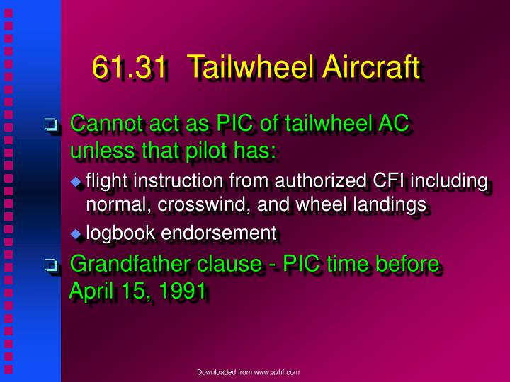 61.31  Tailwheel Aircraft