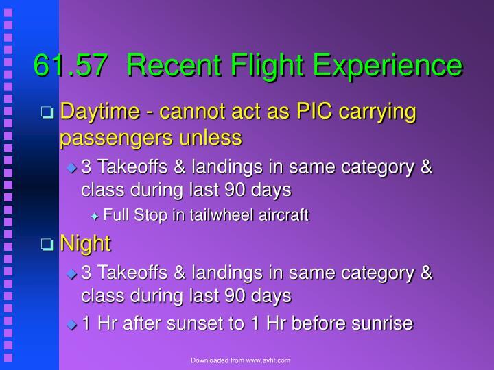 61.57  Recent Flight Experience