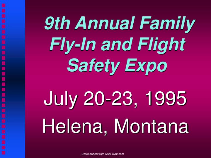 9th Annual Family Fly-In and Flight Safety Expo