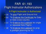 far 61 193 flight instructor authorizations