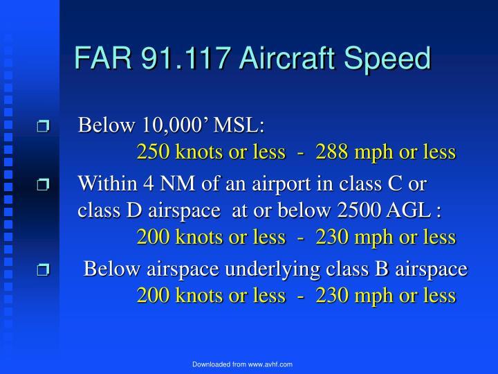 FAR 91.117 Aircraft Speed