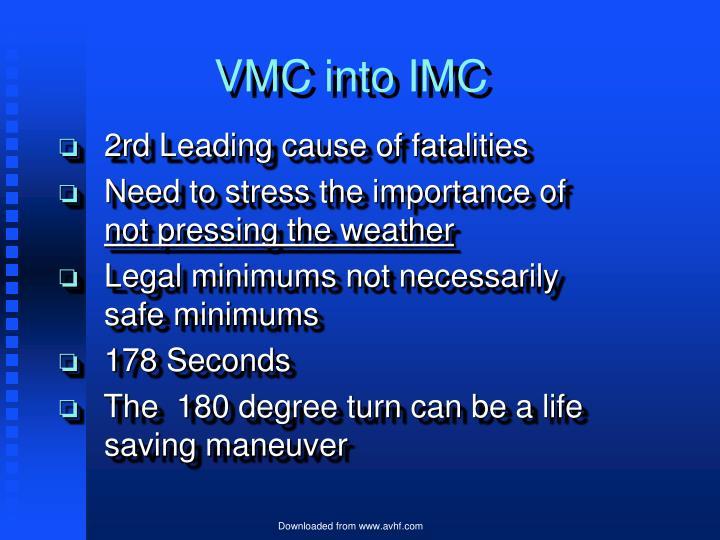 VMC into IMC