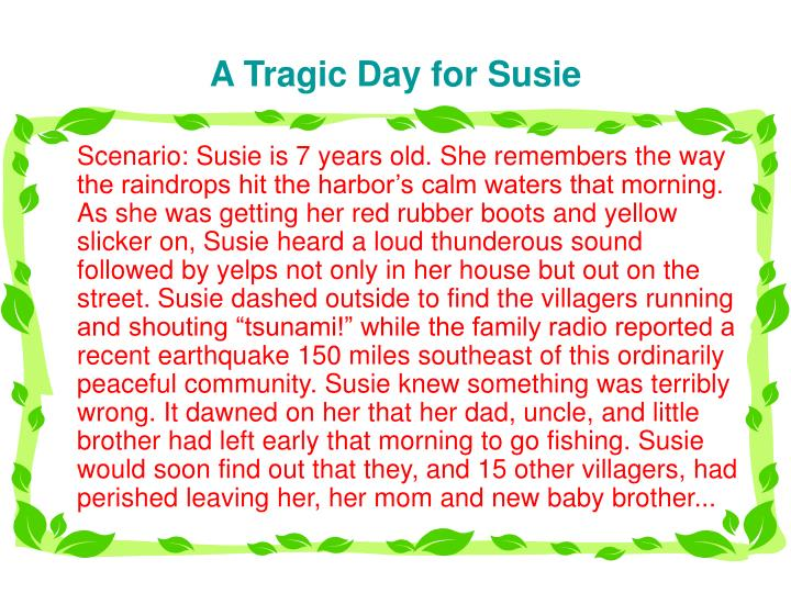 A Tragic Day for Susie