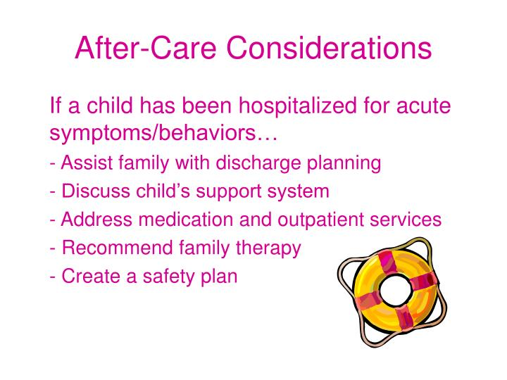 After-Care Considerations