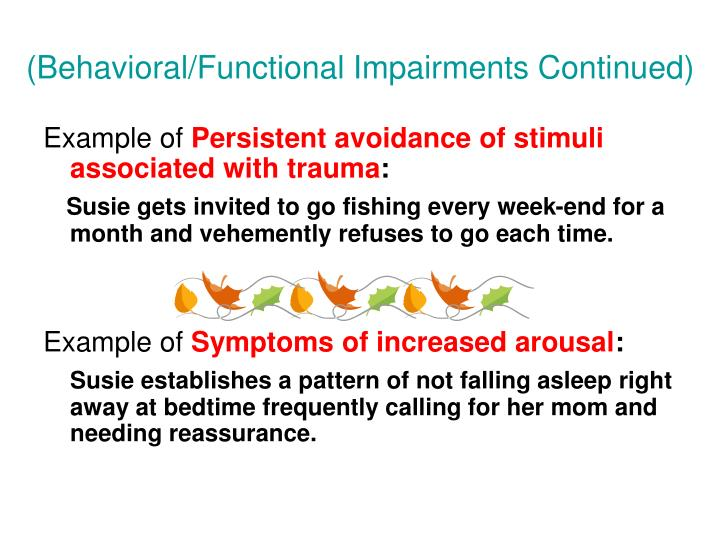 (Behavioral/Functional Impairments Continued)