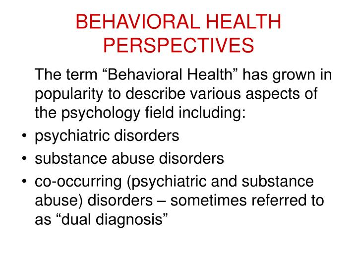 BEHAVIORAL HEALTH PERSPECTIVES