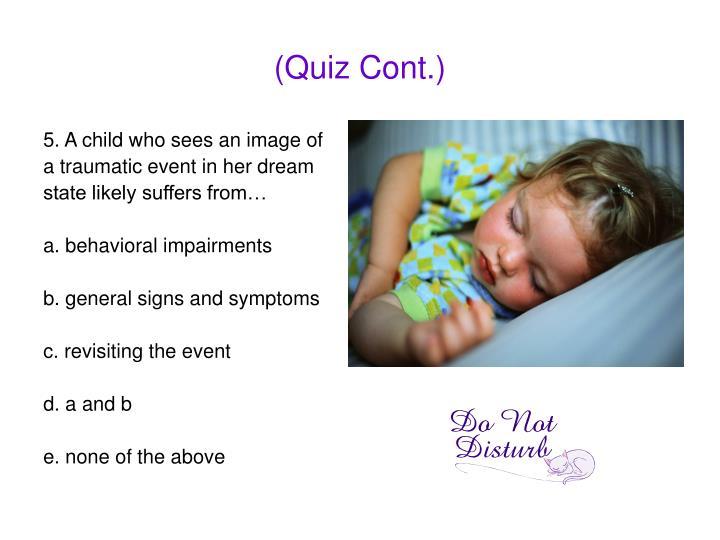 (Quiz Cont.)