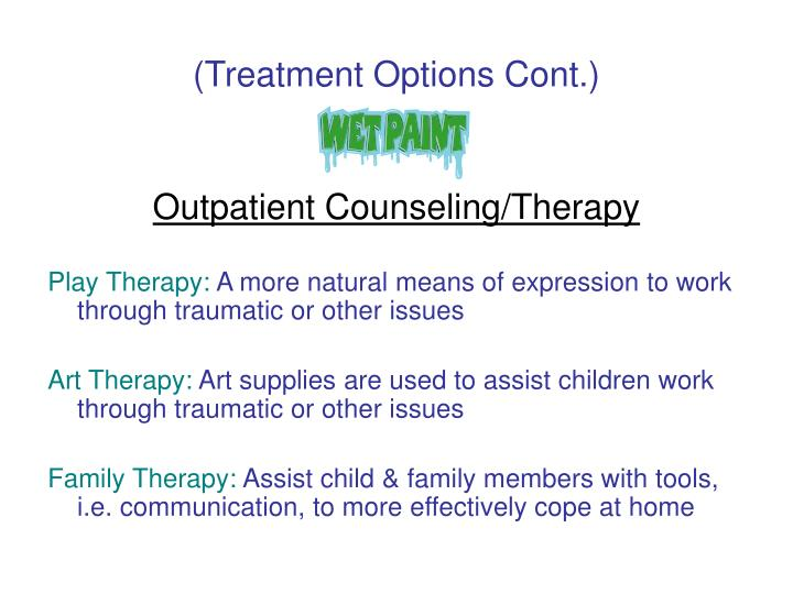 (Treatment Options Cont.)