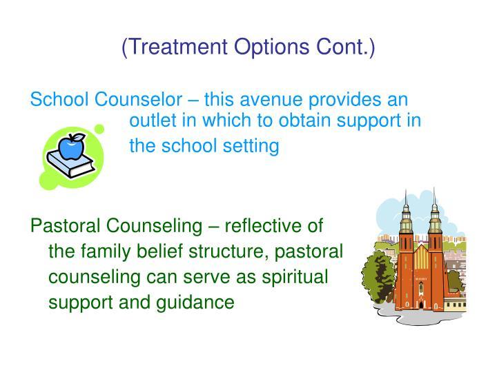 (Treatment Options Cont.)