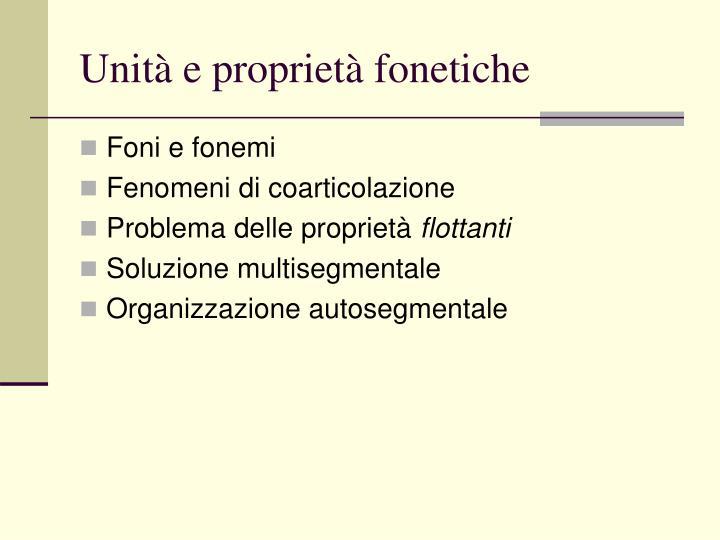 Unità e proprietà fonetiche