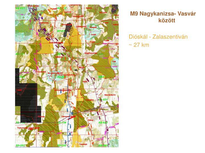 M9 Nagykanizsa- Vasvár között