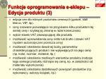 funkcje oprogramowania e sklepu edycja produktu 3