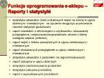 funkcje oprogramowania e sklepu raporty i statystyki