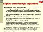logiczny uk ad interfejsu u ytkownika