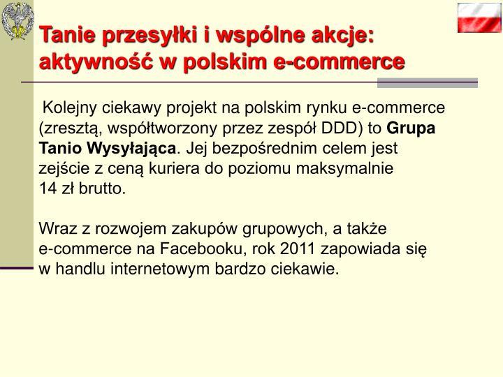 Tanie przesyłki i wspólne akcje: aktywność w polskim e-commerce