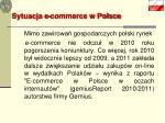 sytuacja e commerce w polsce