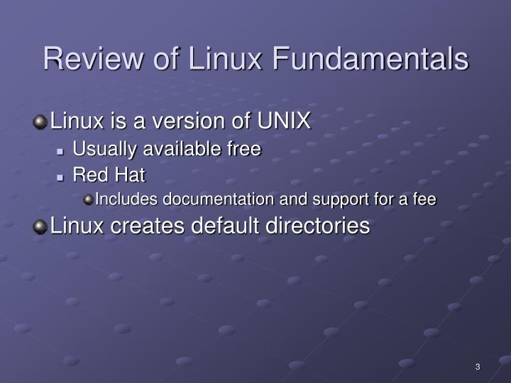 Review of Linux Fundamentals