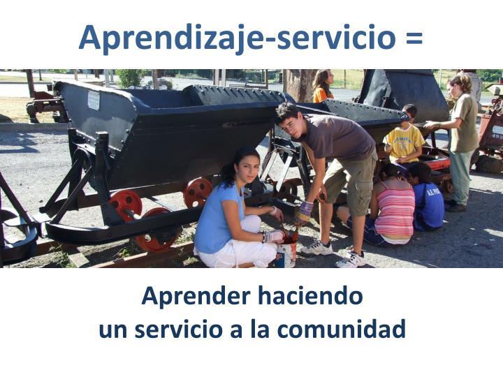 Aprendizaje-servicio =