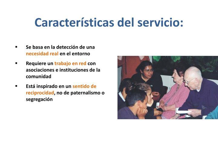 Características del servicio: