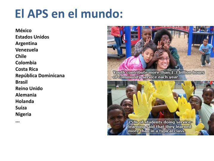 El APS en el mundo: