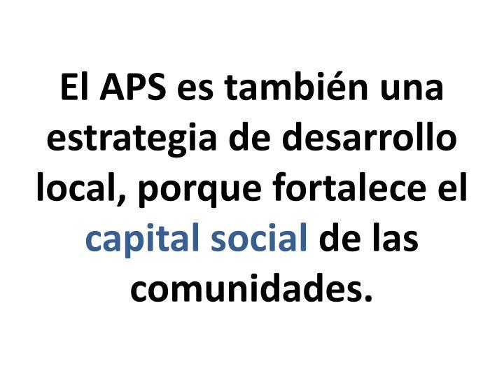 El APS es también una