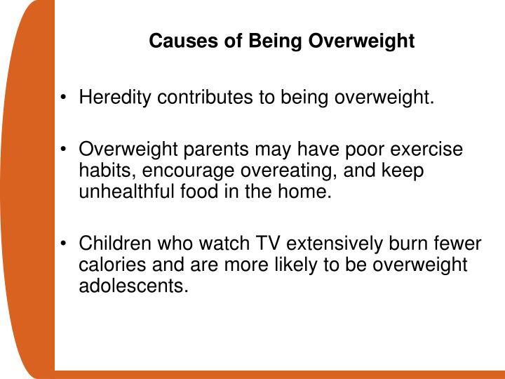 Causes of Being Overweight