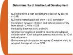 determinants of intellectual development