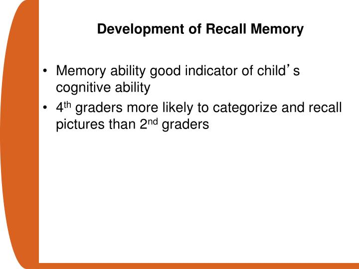 Development of Recall Memory