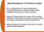 moral development the child as a judge