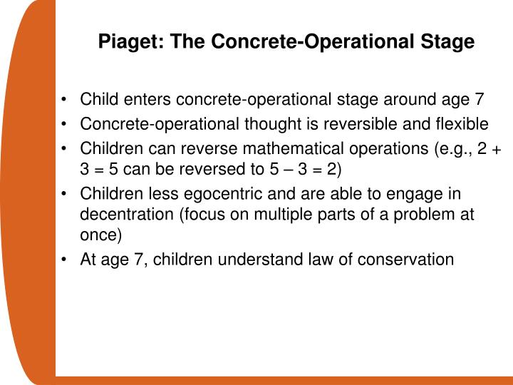 Piaget: The Concrete-Operational Stage