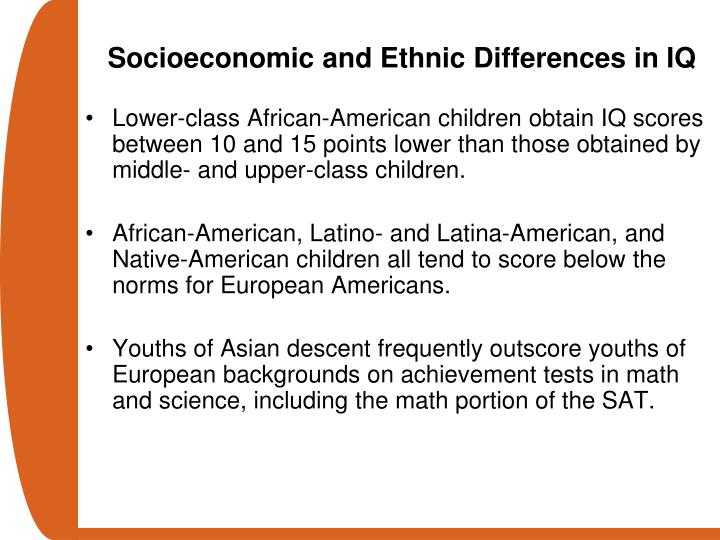 Socioeconomic and Ethnic Differences in IQ
