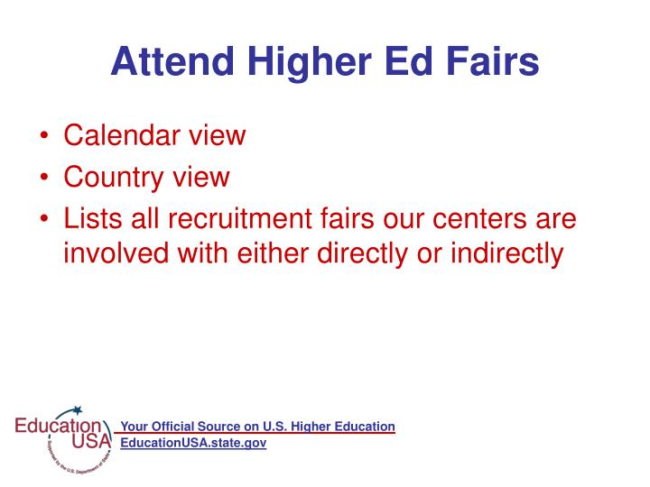 Attend Higher Ed Fairs