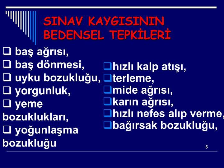 SINAV KAYGISININ BEDENSEL TEPKİLERİ