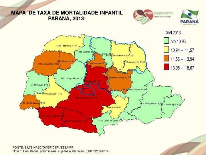 MAPA  DE TAXA DE MORTALIDADE INFANTIL PARANÁ, 2013¹