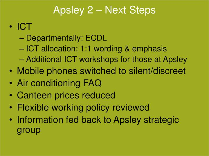 Apsley 2 – Next Steps