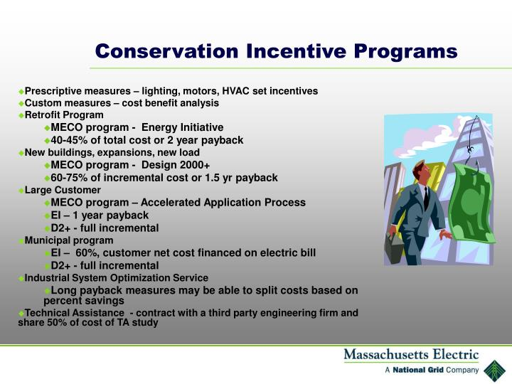 Conservation Incentive Programs