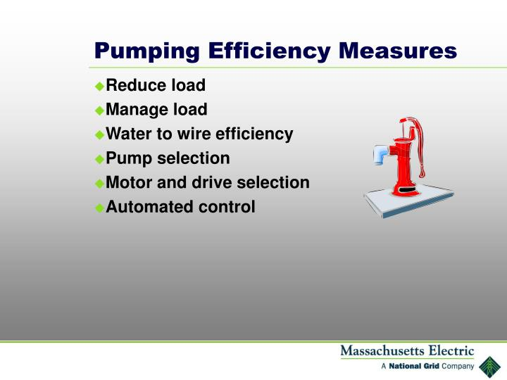 Pumping Efficiency Measures