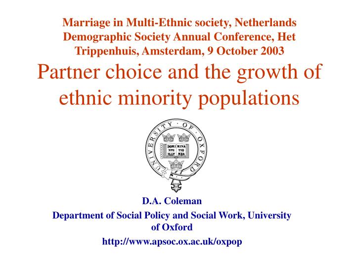 Marriage in Multi-Ethnic society, Netherlands Demographic Society Annual Conference, Het Trippenhuis...