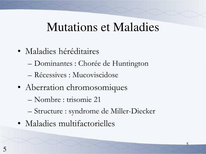 Mutations et Maladies