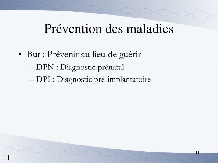 Prévention des maladies