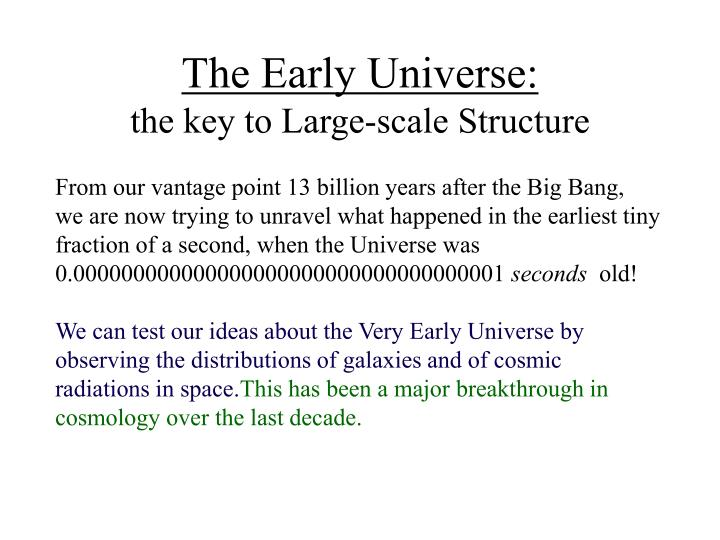 The Early Universe: