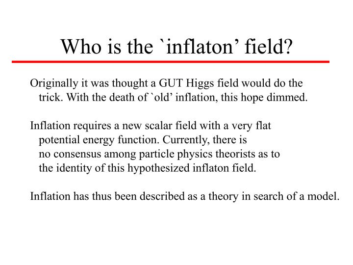 Who is the `inflaton' field?