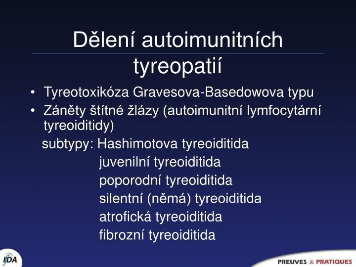 Dělení autoimunitních tyreopatií