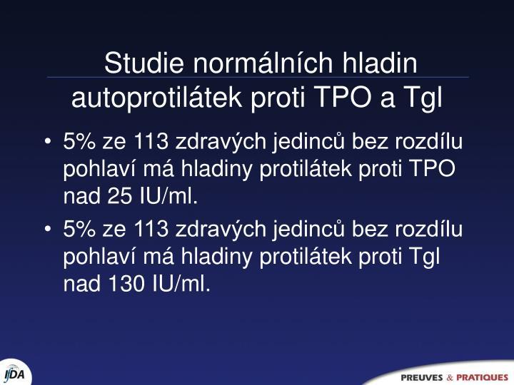 Studie normálních hladin autoprotilátek proti TPO a Tgl